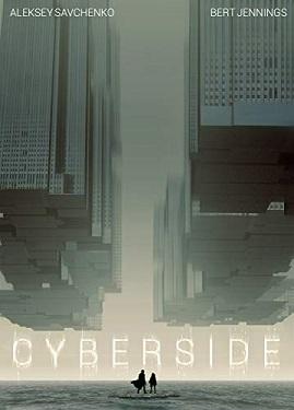 Cyberside by Aleksey Savchenko and Bert Jennings