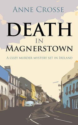 Death in Magnerstown by Anne Crosse