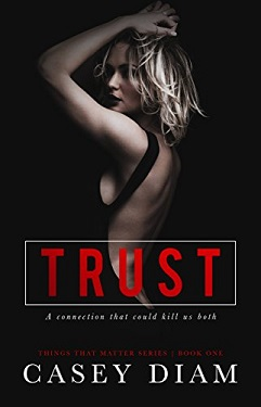 Trust by Casey Diam