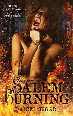 Salem Burning by Daniel Sugar