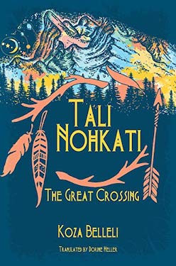 TALI NOHKATI, THE GREAT CROSSING by Koza Belleli