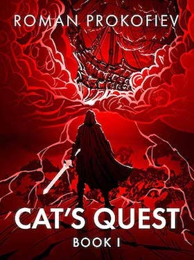 Cat's Quest Book 1: A LitRPG series by Roman Prokofiev