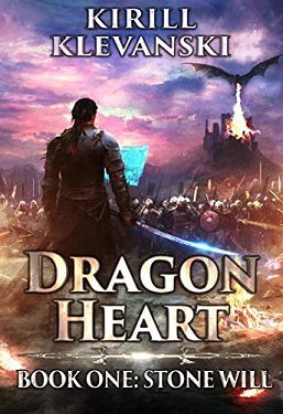 DRAGON HEART: Stone Will. LitRPG wuxia series: Book 1 by Kirill Klevanski