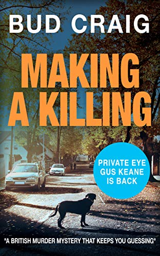 Making a Killing by Bud Craig