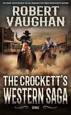 The Crocketts: Western Saga One by Robert Vaughan