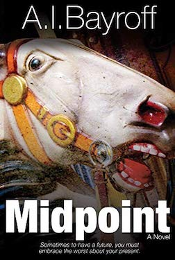 Midpoint by Andrew Bayroff