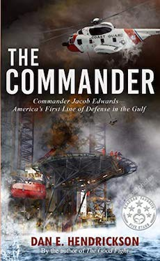 The Commander by Dan E. Hendrickson