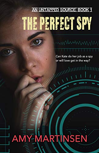 The Perfect Spy by Amy Martinsen