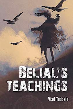 Belial's Teachings by Vlad Tudosie