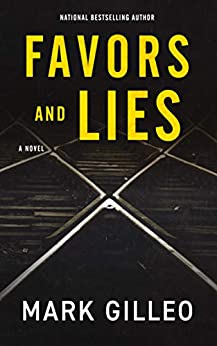 Favors and Lies (Dan Lord Book 1) by Mark Gilleo
