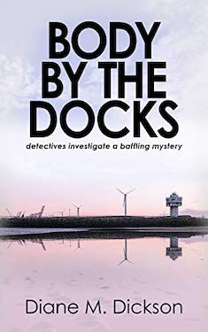Body by the docks by Diane Dickson