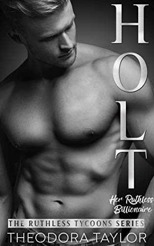 Holt by Theodora Taylor