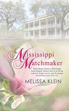 Mississippi Matchmaker by Melissa Klein