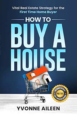 How to Buy a House by Yvonne Aileen
