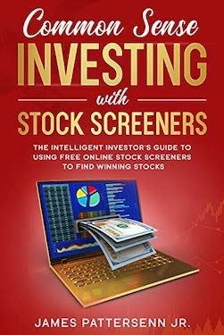 Common sense investing stock screeners