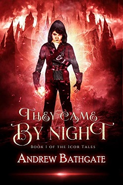 They came by night by Andrew Bathgate
