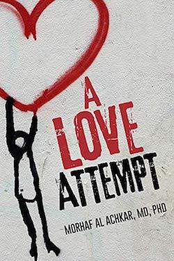 A Love Attempt by Morhaf Al Achkar