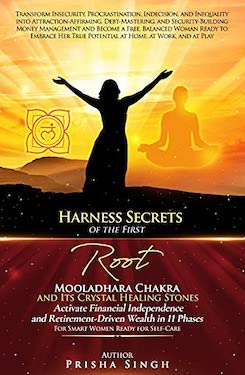 Harness Secrets of the First 'Root' Mooladhara Chakra