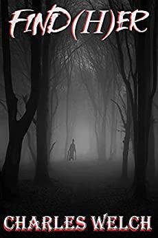 Find(H)er by Charles Welch