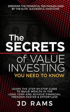 The secrets of value investing you need to know by JD Rams